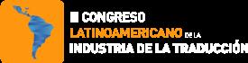 III Congreso Latinoamericano de la Industria de la Traducción